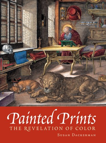 Painted Prints: The Revelation of Color in Northern...