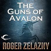 The Guns of Avalon: The Chronicles of Amber, Book 2 | Roger Zelazny