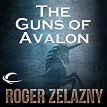 The Guns of Avalon: The Chronicles of Amber, Book 2 Audiobook by Roger Zelazny Narrated by Alessandro Juliani