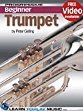 img - for Trumpet Lessons for Beginners: Teach Yourself How to Play Trumpet (Free Video Available) (Progressive Beginner) book / textbook / text book