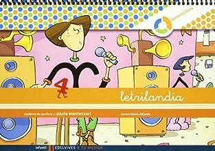 Letrilandia Lectoescritura cuaderno 4 de escritura (Pauta Montessori) (A tu medida (entorno lógica matemática))