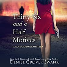 Thirty-Six and a Half Motives: Rose Gardner Mystery #9 Audiobook by Denise Grover Swank Narrated by Shannon McManus
