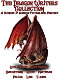 The Dragon Writers Collection: A Bundle of Fantasy and Science Fiction