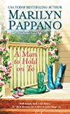 A Man to Hold on To (A Tallgrass Novel Book 2)