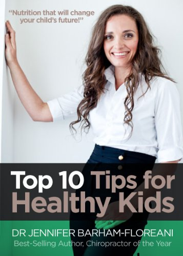 Top 10 Tips for Healthy Kids: Nutrition for Children