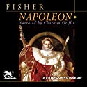 Napoleon Audiobook by H.A.L. Fisher Narrated by Charlton Griffin