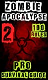Zombie Apocalypse Pro Survival Guide 2nd Edition (100 TIPS & RULES!) (OFFICIAL) (Zombie Pro)