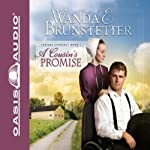 A Cousin's Promise (       UNABRIDGED) by Wanda E. Brunstetter Narrated by Jill Shellabarger