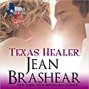 Texas Healer: Lone Star Lovers, Book 2 Audiobook by Jean Brashear Narrated by Eric G. Dove