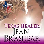 Texas Healer: Lone Star Lovers, Book 2   Jean Brashear