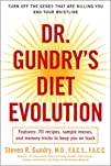 Dr. Gundrys Diet Evolution Turn Off the Genes That Are Killing