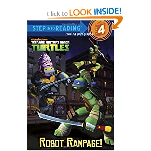 Robot Rampage! (Teenage Mutant Ninja Turtles) (Step into Reading) by Christy Webster and Patrick Spaziante