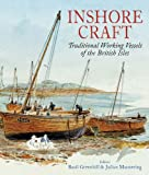 img - for INSHORE CRAFT: Traditional Working Vessels of the British Isles book / textbook / text book