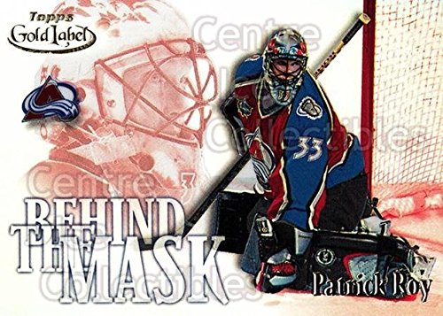 Patrick Roy Hockey Card 2000-01 Topps Gold Label Behind the Mask 8 Patrick Roy 2000 Topps Gold Label