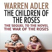 The Children of the Roses | Warren Adler