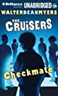 The Cruisers: Checkmate (Cruisers Series) [Audio CD]