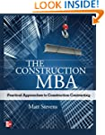 The Construction MBA: Practical Appro...