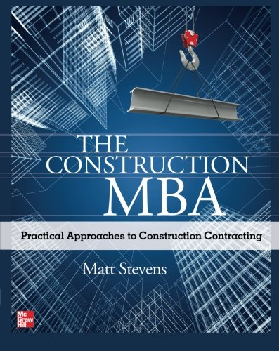 the-construction-mba-practical-approaches-to-construction-contracting