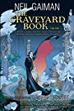 Neil Gaiman The Graveyard Book Graphic Novel: Volume 1