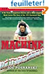The Machine: A Hot Team, a Legendary...