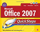 Microsoft Office 2007 QuickSteps (Consumer Application & Hardware - OMG)