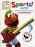 Sports! Super Coloring & Activity Book with Stickers (Sesame Street Elmo's World)