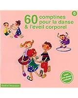 60 Comptines Pour La Danse Et L'Eveil Corporel