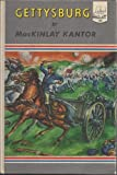Gettysburg (Landmark Books, No. 23) (039480323X) by MacKinlay Kantor