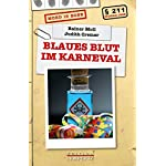 Blaues Blut im Karneval: Mord in Bonn