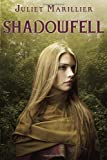Shadowfell (0375871969) by Marillier, Juliet