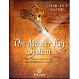 The Master Key System: Der Universalschlssel zu einem erfolgreichen Lebenvon &#34;Charles F. Haanel&#34;
