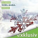 Noel Baba. München (Winterkrimi)   Su Turhan
