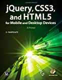 img - for jQuery, CSS3, and HTML5 for Mobile and Desktop Devices: A Primer book / textbook / text book