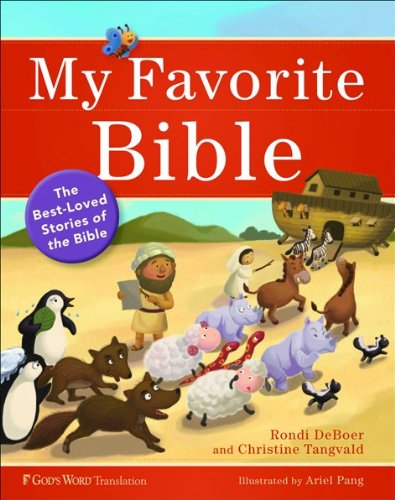 My Favorite Bible: The Best-Loved Stories of the Bible