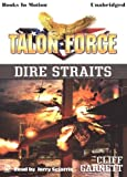 img - for Dire Straits, by Cliff Garnett, (Talon Force Series, Book 11) from Books In Motion.com book / textbook / text book