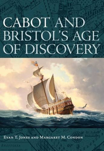 cabot-and-bristols-age-of-discovery-the-bristol-discovery-voyages-1480-1508