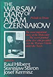 Warsaw Diary of Adam Czerniakow: Prelude to Doom. Ed by Raul Hilberg. Tr by Stanislaw Staron and the Staff of Yad Vashem. Tr by Dziennik Getta Warszaw