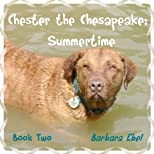 Chester the Chesapeake: Summertime