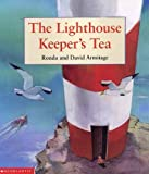 The Lighthouse Keeper's Tea (0439994004) by Armitage, Ronda