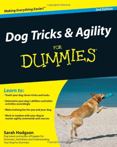 Dog Tricks and Agility For Dummies PDF