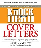 img - for Knock 'em Dead Cover Letters: Great Letter Techniques and Samples for Every Step of Your Job Search   [KNOCK EM DEAD COVER LETTERS 9/] [Paperback] book / textbook / text book
