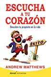 Escucha Tu Corazon (Spanish Edition)