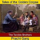The Terrible Brothers Hörbuch von Prachi Garg Gesprochen von: John Hawkes