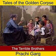 The Terrible Brothers Audiobook by Prachi Garg Narrated by John Hawkes