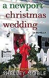Shelley Noble A Newport Christmas Wedding