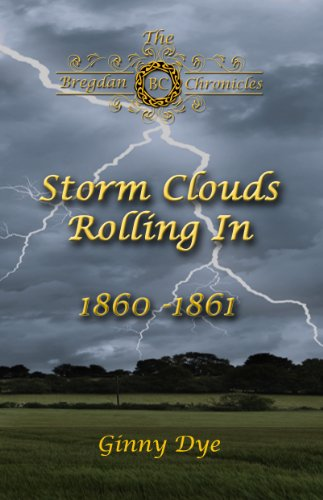 Free Kindle Book : Storm Clouds Rolling In (#1 in the Bregdan Chronicles Historical Fiction Romance Series)