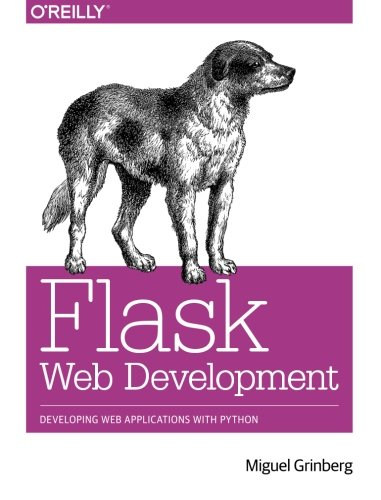 Flask Web Development: Developing Web Applications with Python (Application Development Framework compare prices)