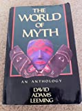 The World of Myth (0195056019) by David Adams Leeming