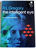 The Intelligent Eye (0070246645) by R. L. Gregory