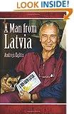 A Man From Latvia